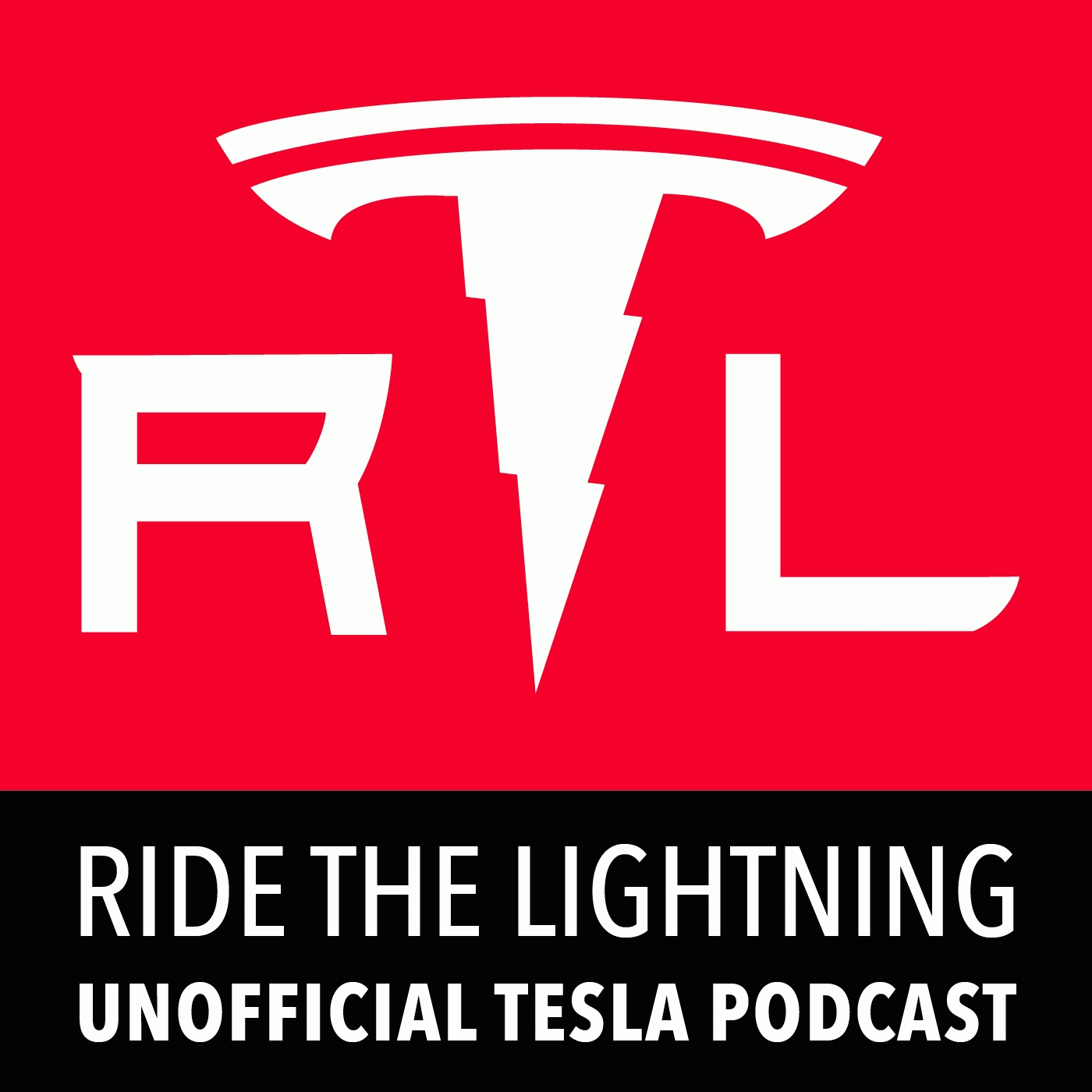 Ride the Lightning: Unofficial Tesla Motors Podcast